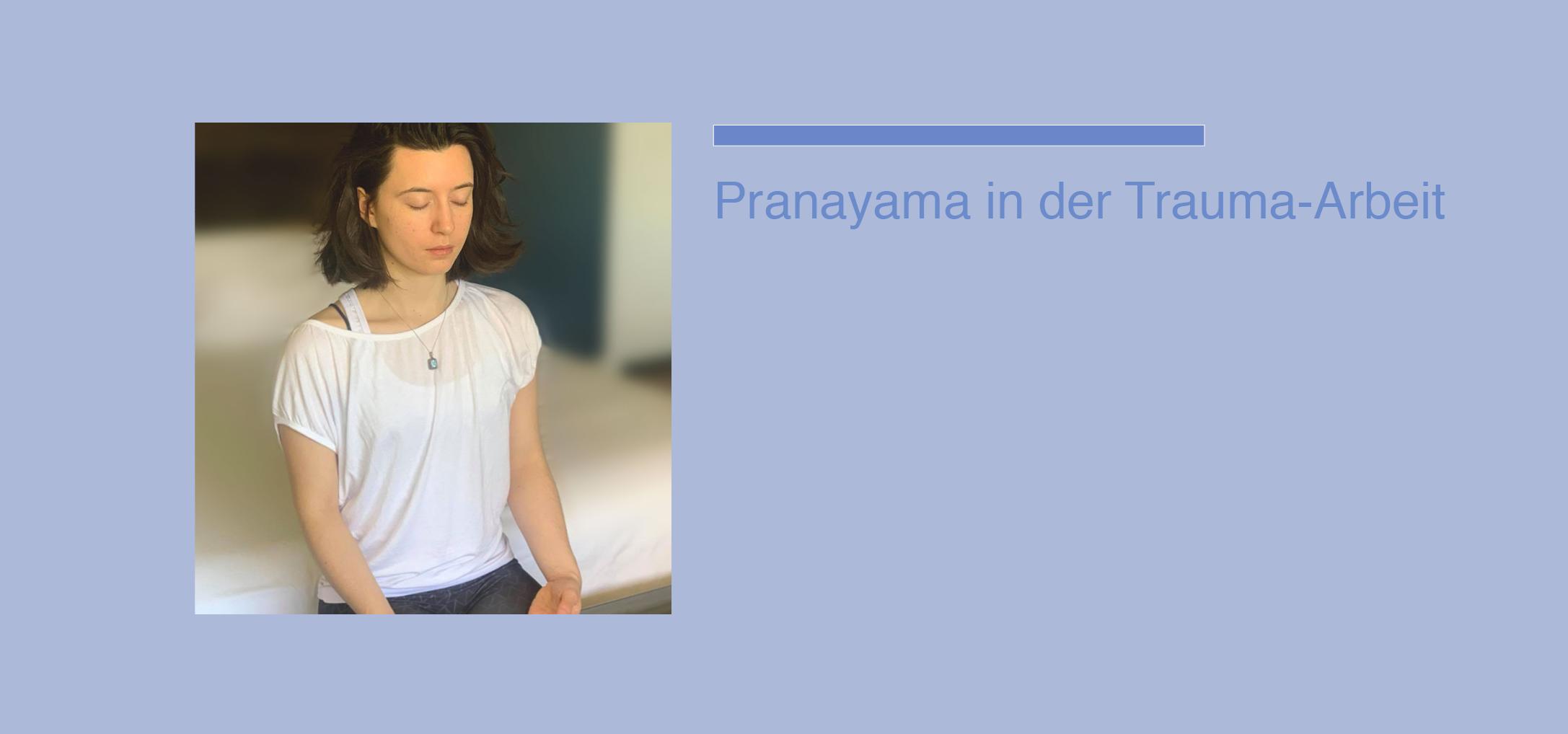 Pranayama und Trauma