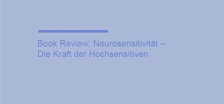 Neurosensitivität